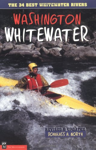 9780898863277: Washington Whitewater: The 34 Best Whitewater Rivers