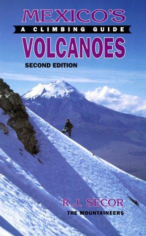 9780898863291: Mexico's Volcanoes: A Climbing Guide