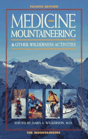 9780898863314: Medicine for Mountaineering & Other Wilderness Activities