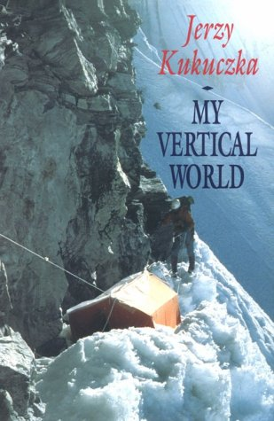 9780898863444: My Vertical World: Climbing the 8000-Metre Peaks