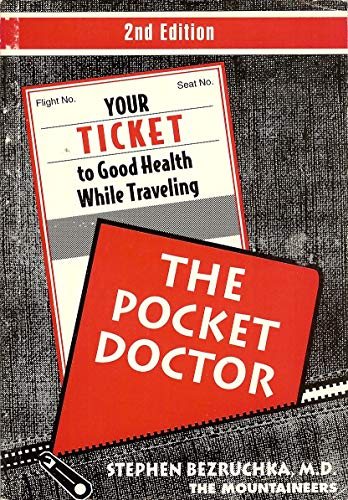 9780898863451: The Pocket Doctor: Your Ticket to Good Health While Traveling