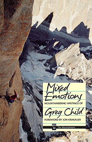 9780898863635: Mixed Emotions: Mountaineering Writings of Greg Child