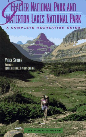9780898863673: Glacier National Park and Waterton Lakes National Park: A Complete Recreation Guide