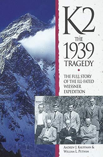 K2 : The 1939 Tragedy: Andrew J. Kauffman;