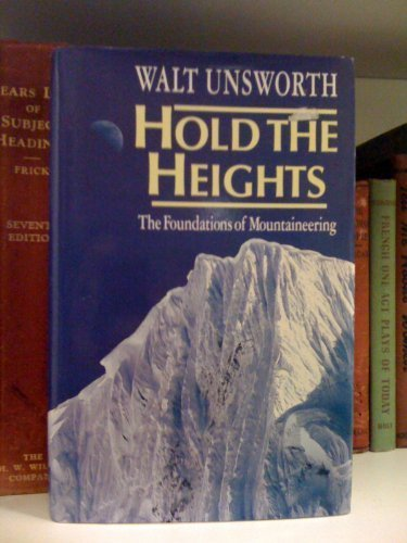 9780898863796: Hold the Heights: The Foundations of Mountaineering