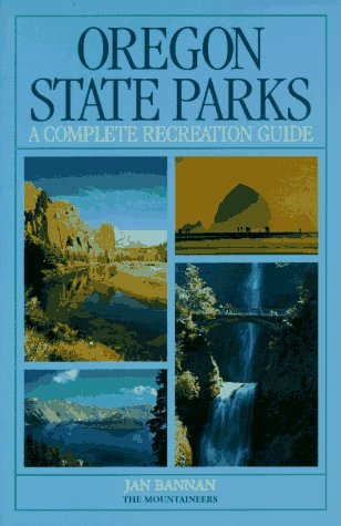 9780898863802: Oregon State Parks: A Complete Recreation Guide