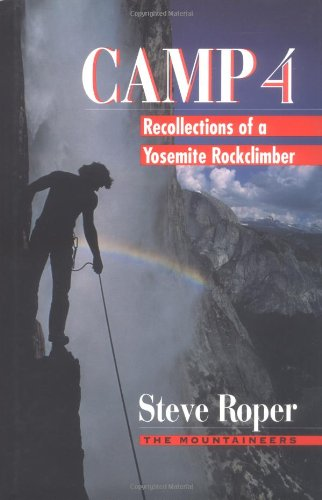 9780898863819: Camp 4: Recollections of a Yosemite Rockclimber