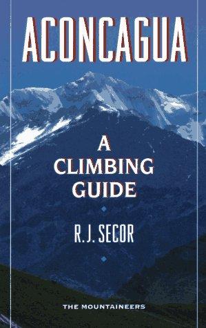 9780898864069: Aconcagua: A Climbing Guide