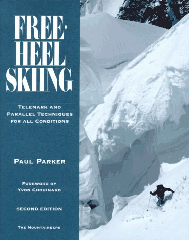 9780898864120: Free-Heel Skiing: Telemark and Parallel Techniques for All Conditions