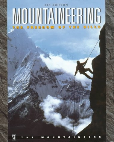 9780898864267: Mountaineering: The Freedom of the Hills