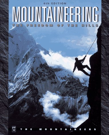 9780898864274: Mountaineering: The Freedom of the Hills