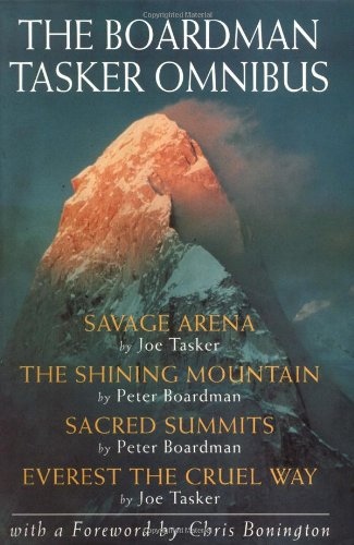 9780898864366: The Boardman Tasker Omnibus: Savage Arena, the Shining Mountain, Sacred Summits, Everest the Cruel Way