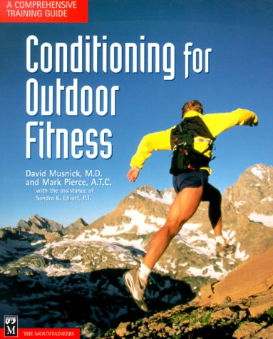 9780898864502: Conditioning for Outdoor Fitness: A Comprehensive Training Guide