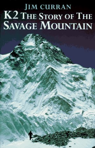 9780898864557: K2: The Story of the Savage Mountain