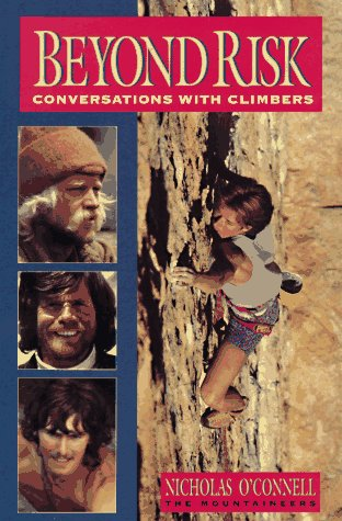 9780898864571: Beyond Risk: Conversations With Climbers
