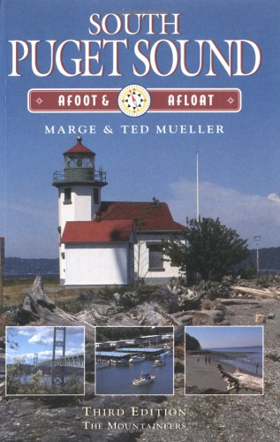 9780898864656: South Puget Sound: Afoot & Afloat (Afoot & Afloat Series)