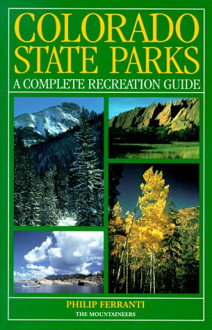9780898864694: Colorado State Parks: A Complete Recreation Guide