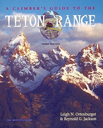 9780898864809: A Climbers Guide to the Teton Range