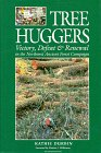 9780898864885: Tree Huggers: Victory, Defeat & Renewal in the Northwest Ancient Forest Campaign