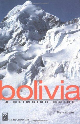 9780898864953: Bolivia: A Climbing Guide