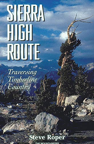 9780898865066: Sierra High Route: Traversing Timberline Country