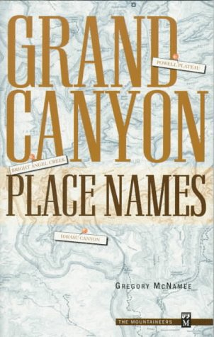 9780898865332: Grand Canyon Place Names