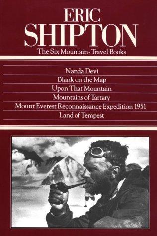 9780898865394: Eric Shipton : The 6 Mountain-Travel Books