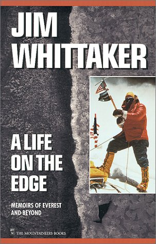 Jim Whittaker: Memoirs of Everest and Beyond: Whittaker, Jim
