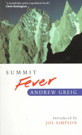 9780898865547: Summit Fever: An Armchair Climber's Init(i)Ation to Glencoe, Mortal Terror and 'The Himalayan Matterhorn'