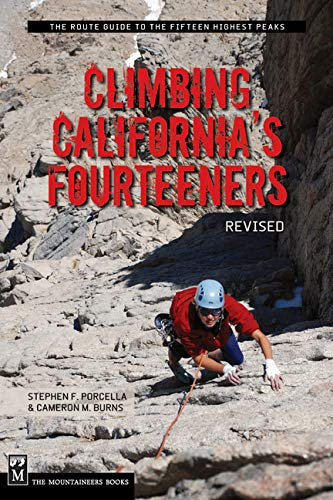 9780898865554: Climbing California's Fourteeners: 183 Routes to the Fifteen Highest Peaks