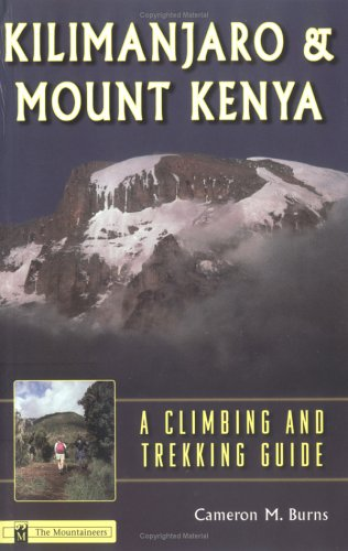 9780898865578: Kilimanjaro & Mount Kenya: A Climbing and Trekking Guide