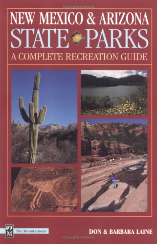 9780898865592: New Mexico & Arizona State Parks: A Complete Recreation Guide