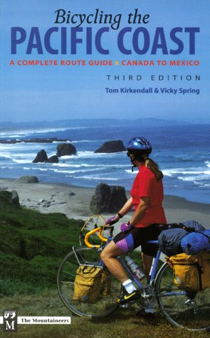 9780898865622: Bicycling the Pacific Coast: A Complete Route Guide Canada to Mexico