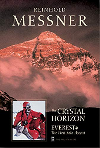 9780898865745: The Crystal Horizon: Everest-The First Solo Ascent