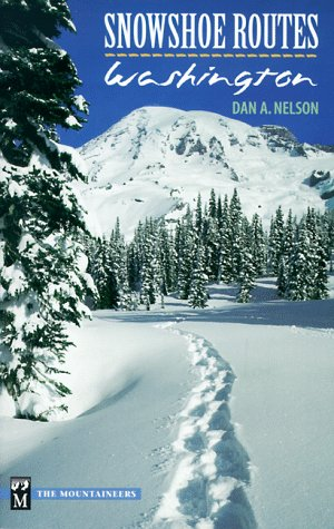 9780898865851: Snowshoe Routes: Washington