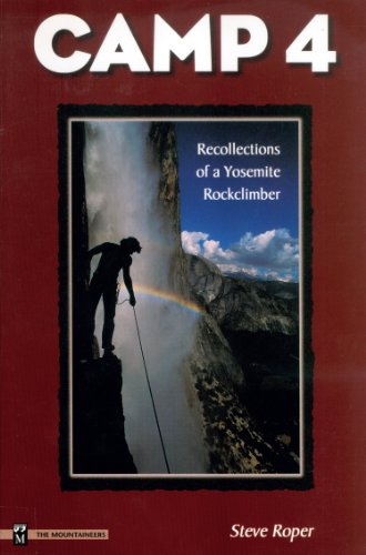 9780898865875: Camp 4: Recollections of a Yosemite Rockclimber