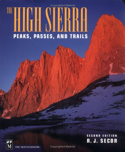 9780898866254: The High Sierra: Peaks, Passes and Trails