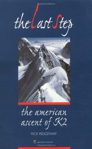 9780898866322: The Last Step: The American Ascent of K2