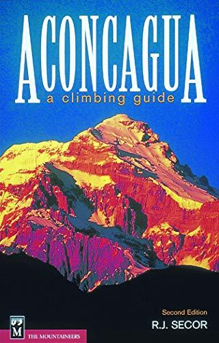9780898866698: Aconcagua: A Climbing Guide