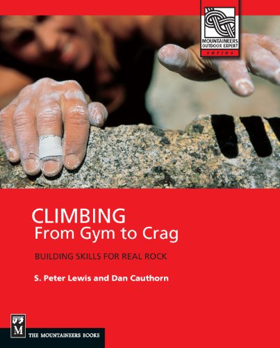 9780898866827: Climbing: From Gym to Crag