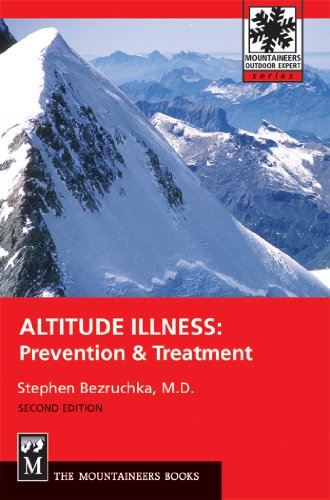 9780898866858: Altitude Illness: Prevention & Treatment: Prevention and Treatment (Mountaineers Outdoor Expert)