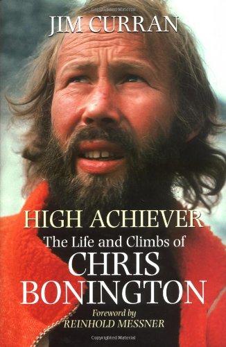 9780898867138: High Achiever: The Life and Climbs of Chris Bonington