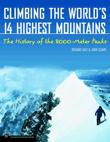9780898867275: Climbing the World's 14 Highest Mountains: The History of the 8,000-Meter Peaks