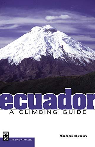 9780898867299: Ecuador (climbing guide): A Climbing Guide