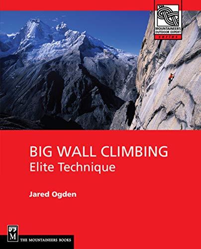 9780898867480: Big Wall Climbing: Elite Technique