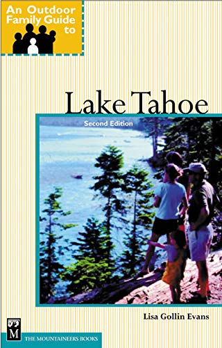 9780898867527: An Outdoor Family Guide to Lake Tahoe (Outdoor Family Guides)