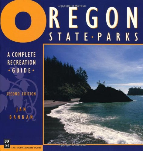 9780898867947: Oregon State Parks: A Complete Recreation Guide