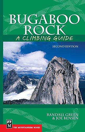 9780898867954: Bugaboo Rock: A Climbing Guide (Climbing Guides)