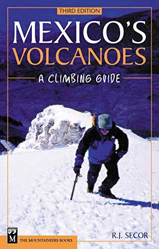 9780898867985: Mexico's Volcanoes: A Climbing Guide
