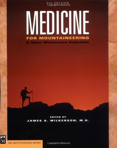 9780898867992: Medicine: For Mountaineering & Other Wilderness Activities 5th Edition
